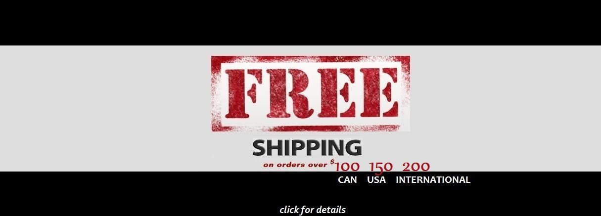 Free Shipping on orders over 100, 150 & 200$