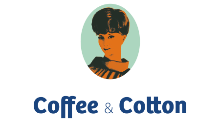Coffee & Cotton