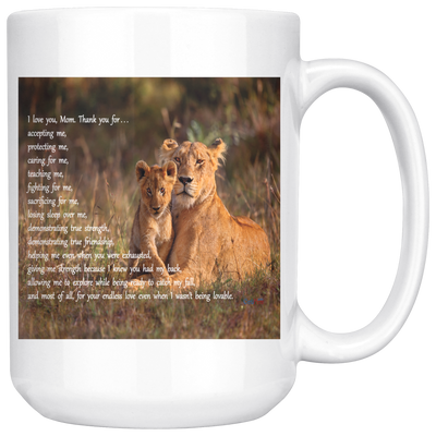 I Love You, Mom - Lion 15oz Mug