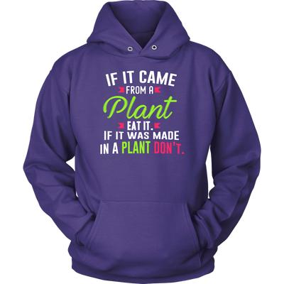 If It Came From A Plant Eat It