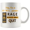 Girl Gamer Rage Quit 11oz Mug