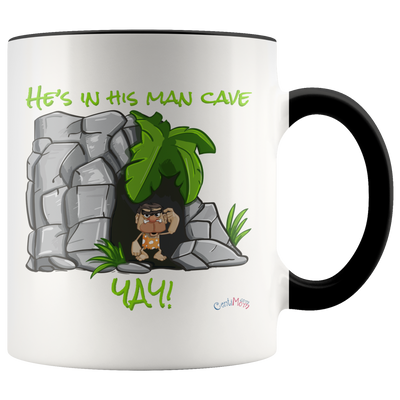 He's in his man cave YAY! 11oz Mug