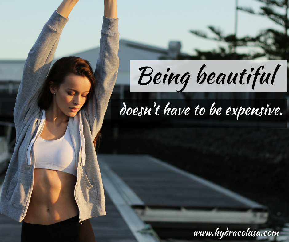 Being Beautiful Doesn't Have to Be Expensive