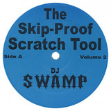 DJ Swamp SKIP-PROOF SCRATCH TOOL VOL. 2:  Black Vinyl Double LP