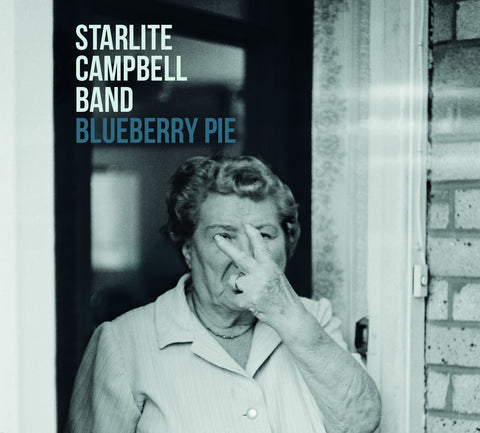 Starlite Campbell Band: 'Blueberry Pie' on CD