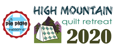 High Mountain Quilting Retreat 2020
