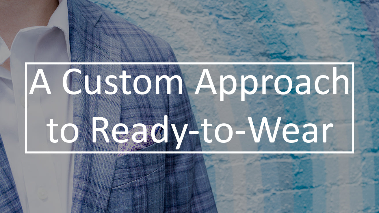 a custom approach to ready-to-wear