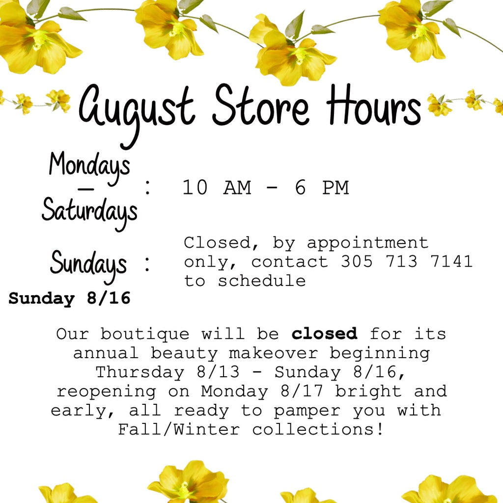 August Store Hours & Annual Closing