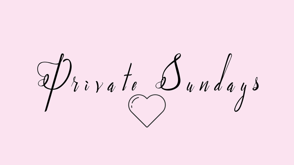 Private Sundays