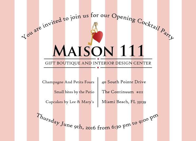 Opening  Cocktail Party June 9th, Maison 111 ♡