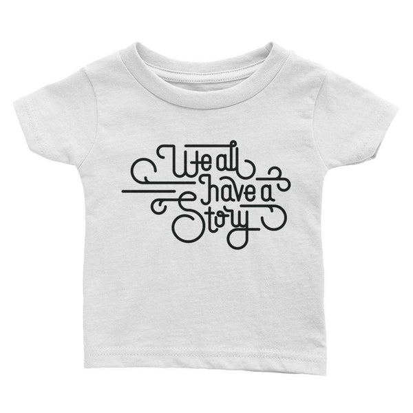 We All Have a Story Baby Tee