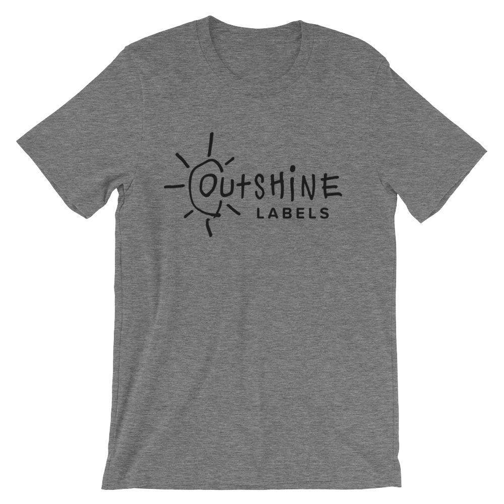 Outshine Labels Adult Unisex T-Shirt