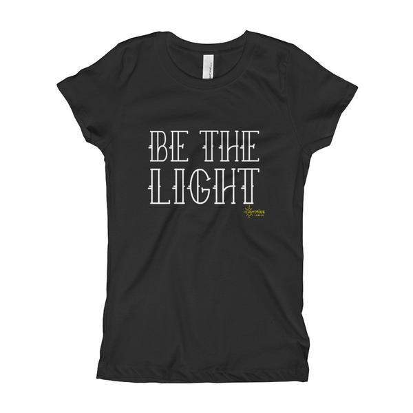 Be the Light (with Logo) Girl's Slim + Fitted
