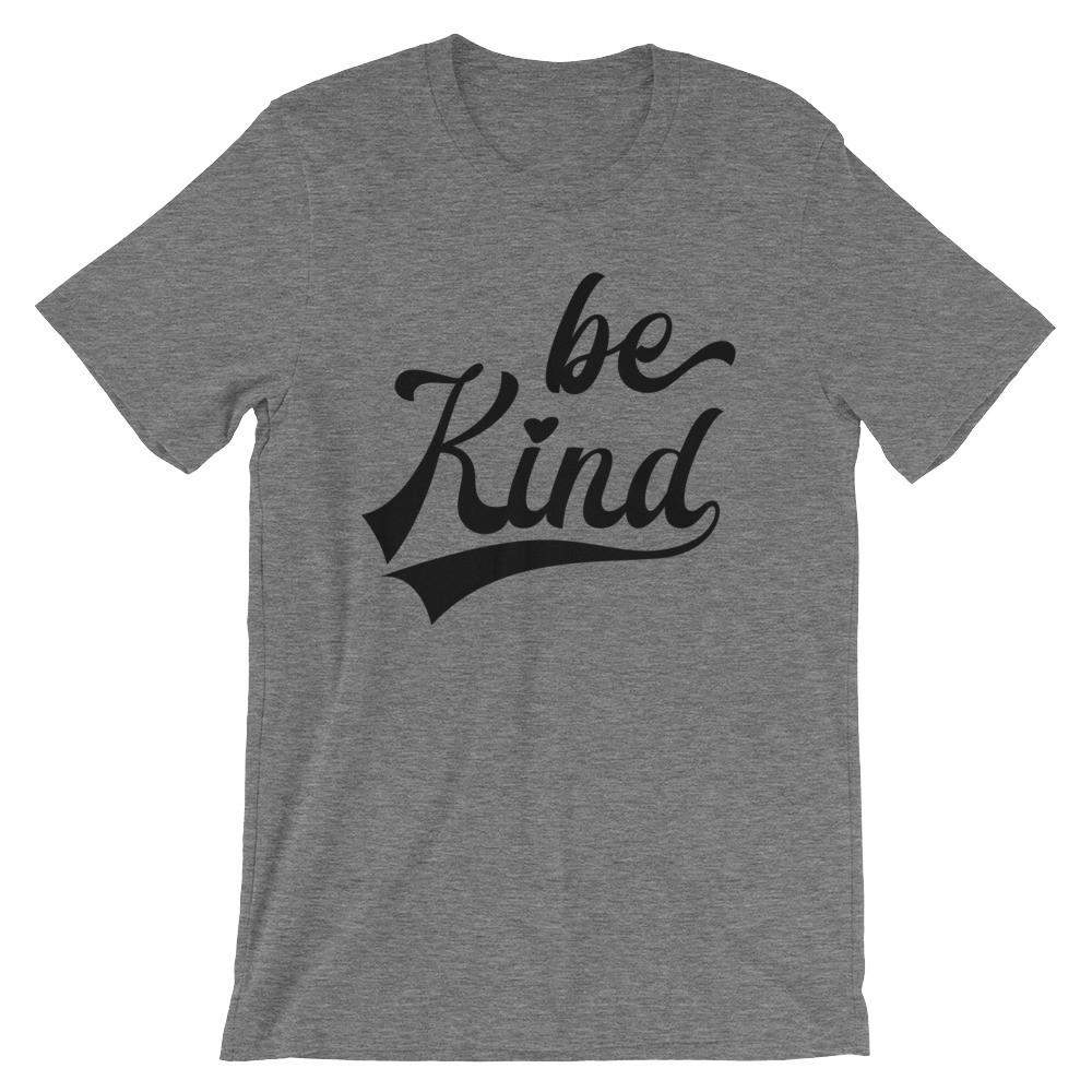 Be Kind Adult Unisex T-Shirt