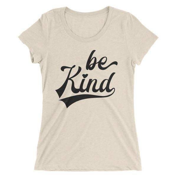 Be Kind Women's Form Fitted T-Shirt