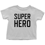 Super Hero Toddler T-Shirt