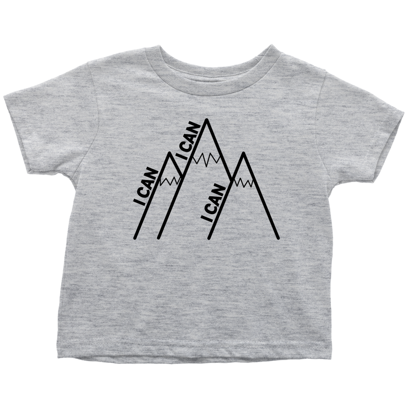 I Can Climb Mountains Toddler T-Shirt