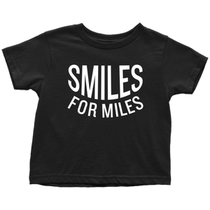 Smiles for Miles Toddler T-Shirt