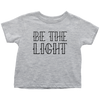 Be the Light Toddler T-Shirt