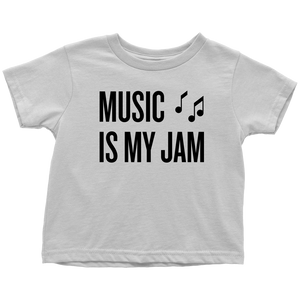 Music is my Jam Toddler T-Shirt