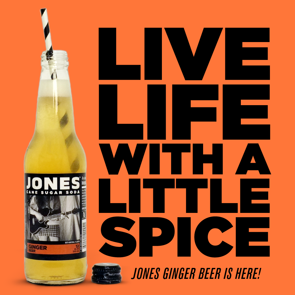Live life with a little spice. Jones Ginger Beer is here!