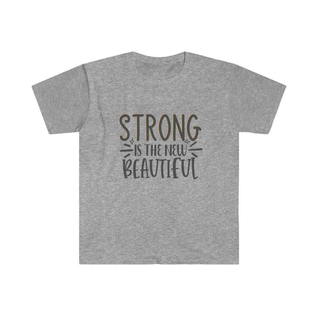 Strong is the New Beautiful Unisex Fitted Short Sleeve Tee