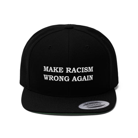 Make Racism Wrong Again MAGA Unisex Flat Bill Hat