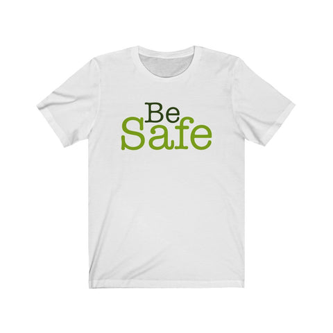 Be Safe COVID-19 Unisex Jersey Short Sleeve Tee