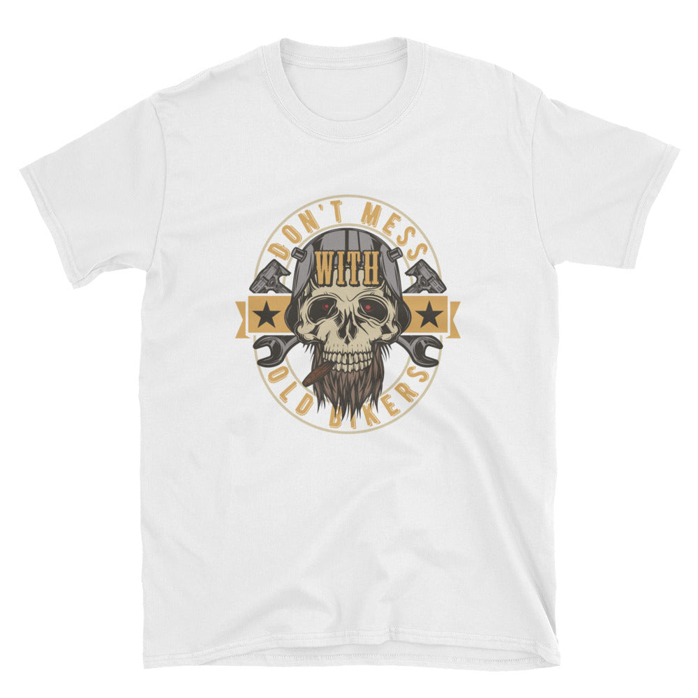 Don't Mess With Old Bikers Short-Sleeve Unisex T-Shirt