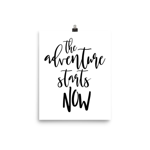 The Adventure Starts Now Poster - Apparelized