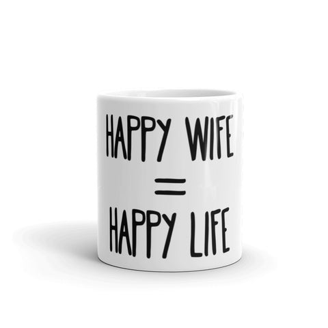 Happy Wife = Happy Life Mug - Apparelized