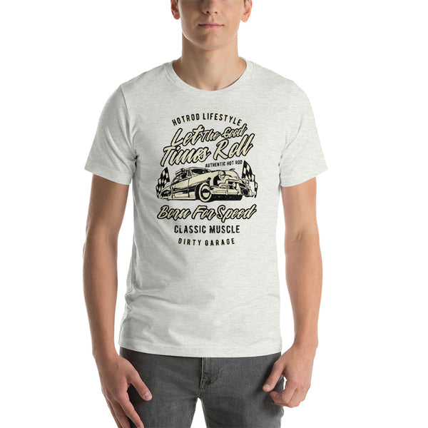 Let the Good Times Roll Classic Car Short-Sleeve Unisex T-Shirt - Apparelized