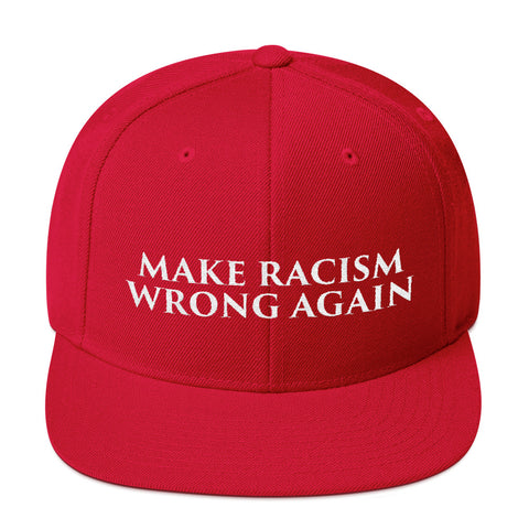 Make Racism Wrong Again MAGA Snapback Hat - Trump Sucks Hat - For Real Americans - Stop The Hate