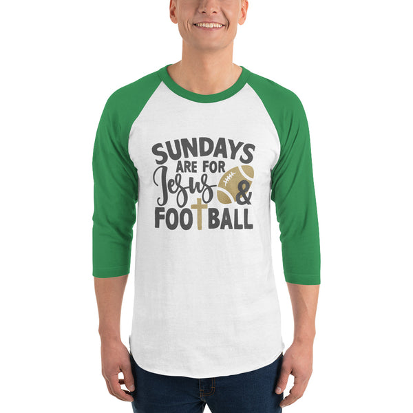 Sundays Are For Jesus and Football 3/4 sleeve raglan shirt - Apparelized