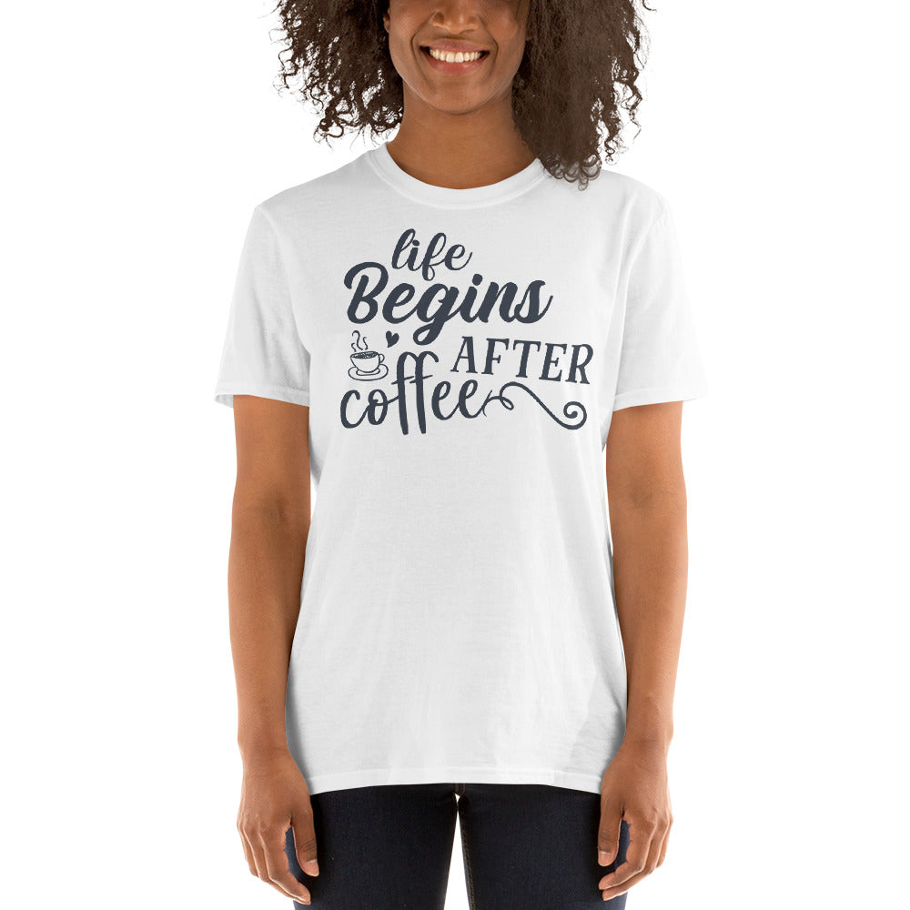 Life Begins After Coffee Short-Sleeve Unisex T-Shirt