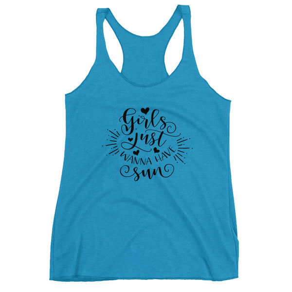 Girls Just Want To Have Sun Women's Racerback Tank - Apparelized