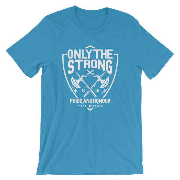Only The Strong Short-Sleeve Unisex T-Shirt - Apparelized