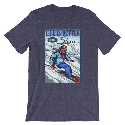 Life is Better on the Slopes Skiing Short-Sleeve Unisex T-Shirt - Apparelized
