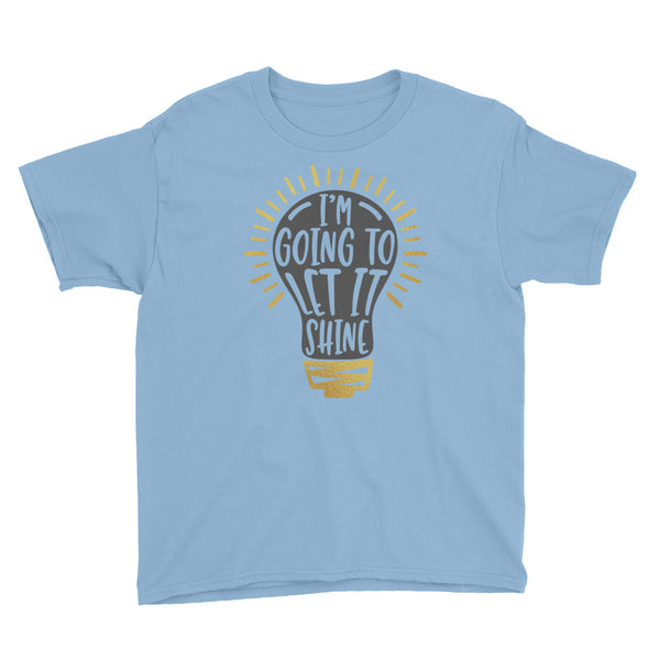 I'm Going to Let it Shine Youth Short Sleeve T-Shirt - Apparelized
