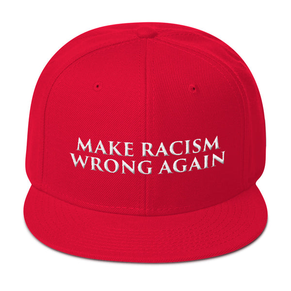 Make Racism Wrong Again Snapback Hat