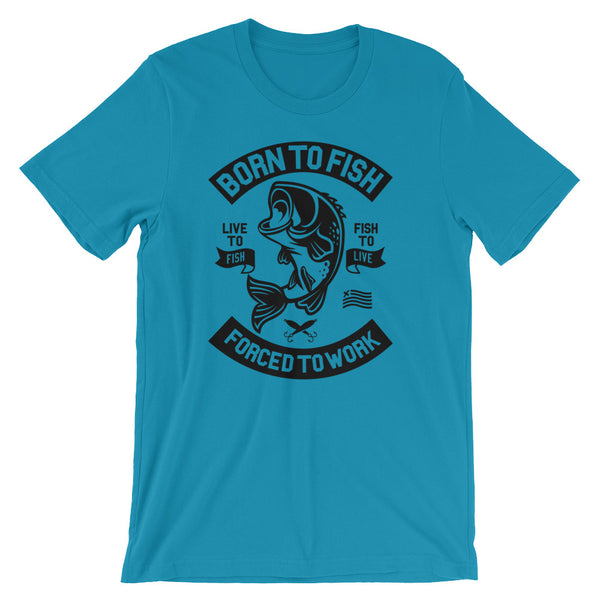 Born To Fish Short-Sleeve Unisex T-Shirt - Apparelized