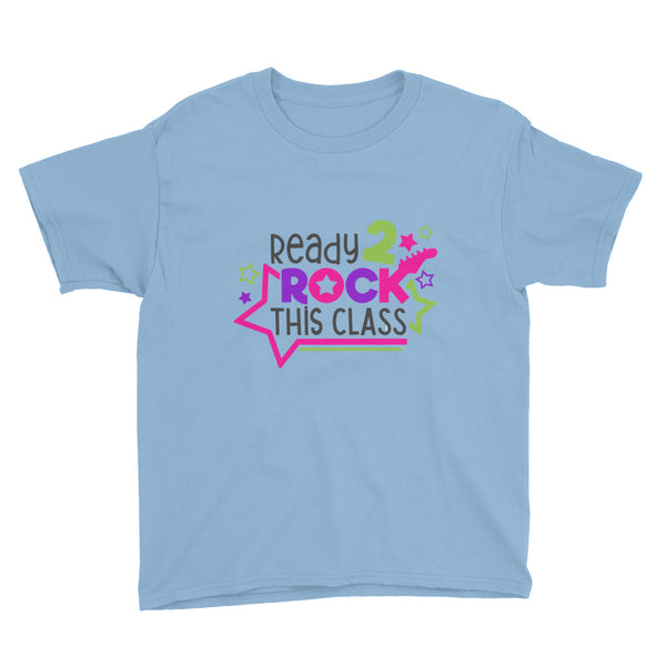 Ready to Rock This Class Youth Short Sleeve T-Shirt - Apparelized