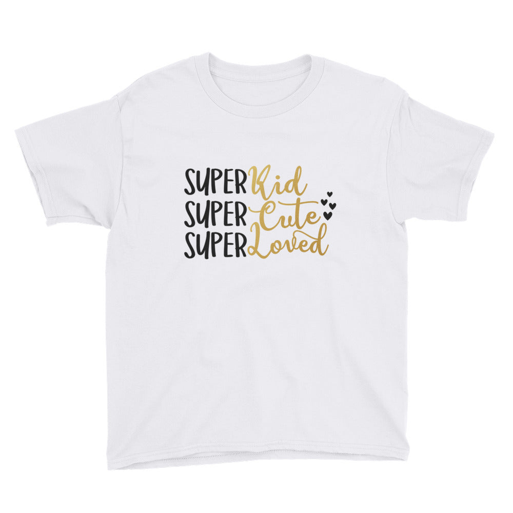 Super Kid, Super Cute, Super Loved Youth Short Sleeve T-Shirt - Apparelized