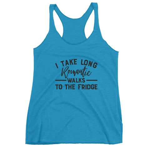 I Take Long Romantic Walks to the Fridge Women's Racer-back Tank - Apparelized