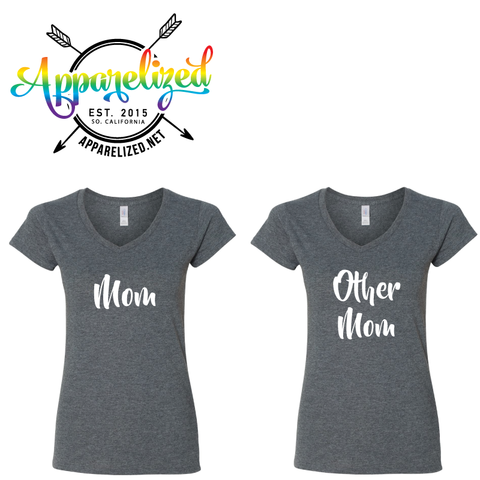 Mom and Other Mom Matching Shirts - Apparelized