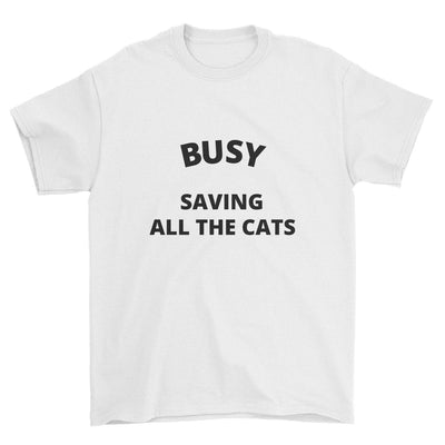 Busy Saving All The Cats T-Shirt
