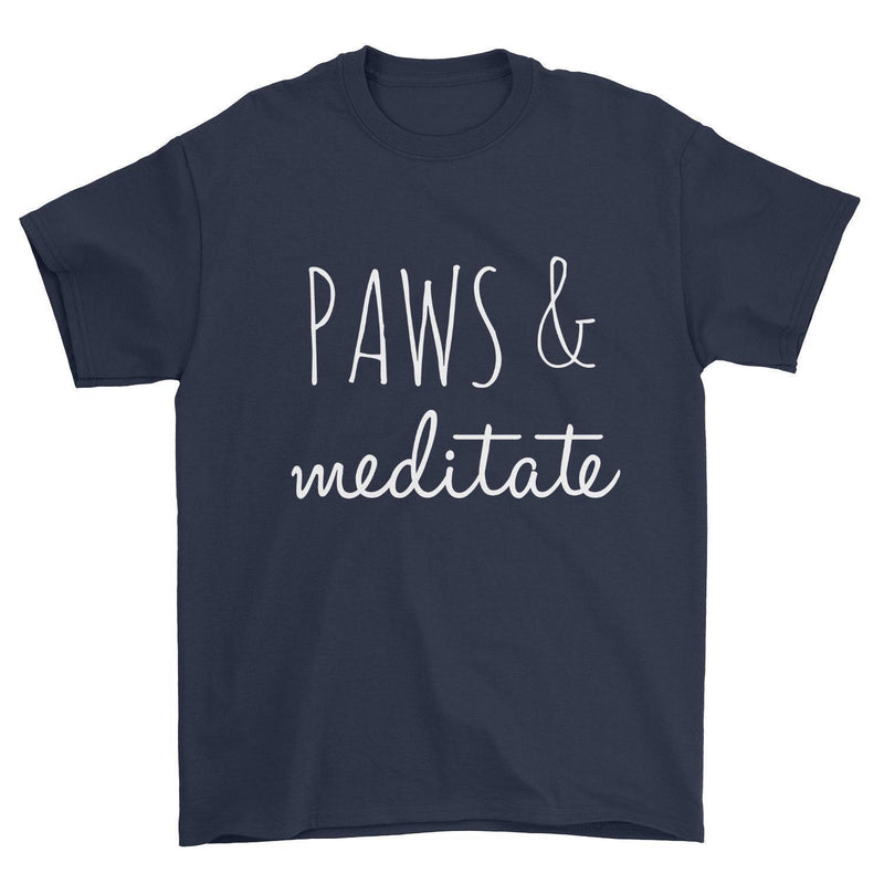 Paws & Meditate Text T-Shirt
