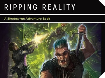Shadowrun: Ripping Reality