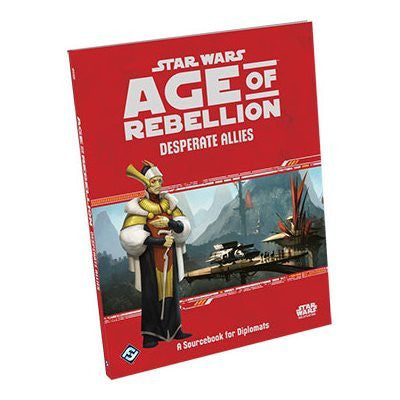Star Wars RPG Age of Rebellion Desperate Allies
