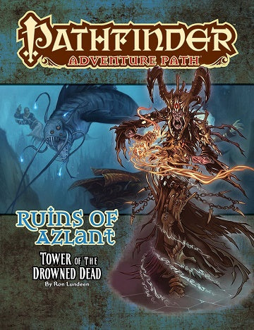 Pathfinder Adventure Path 125: Tower of the Drowned Dead